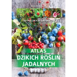 Atlas dzikich roślin jadalnych