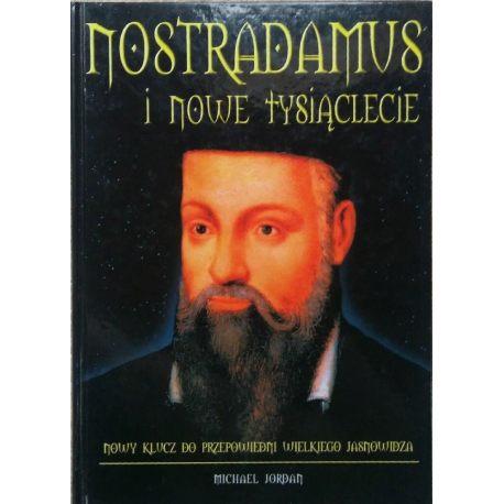 Książka Nostradamus i nowe tysiąclecie