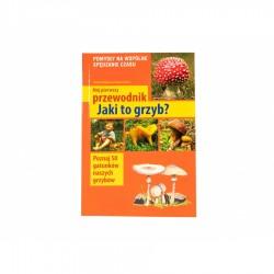 """Książka """"Mój pierwszy przewodnik - Jaki to grzyb?"""" Henryk i Małgorzata Garbarczykowie"""